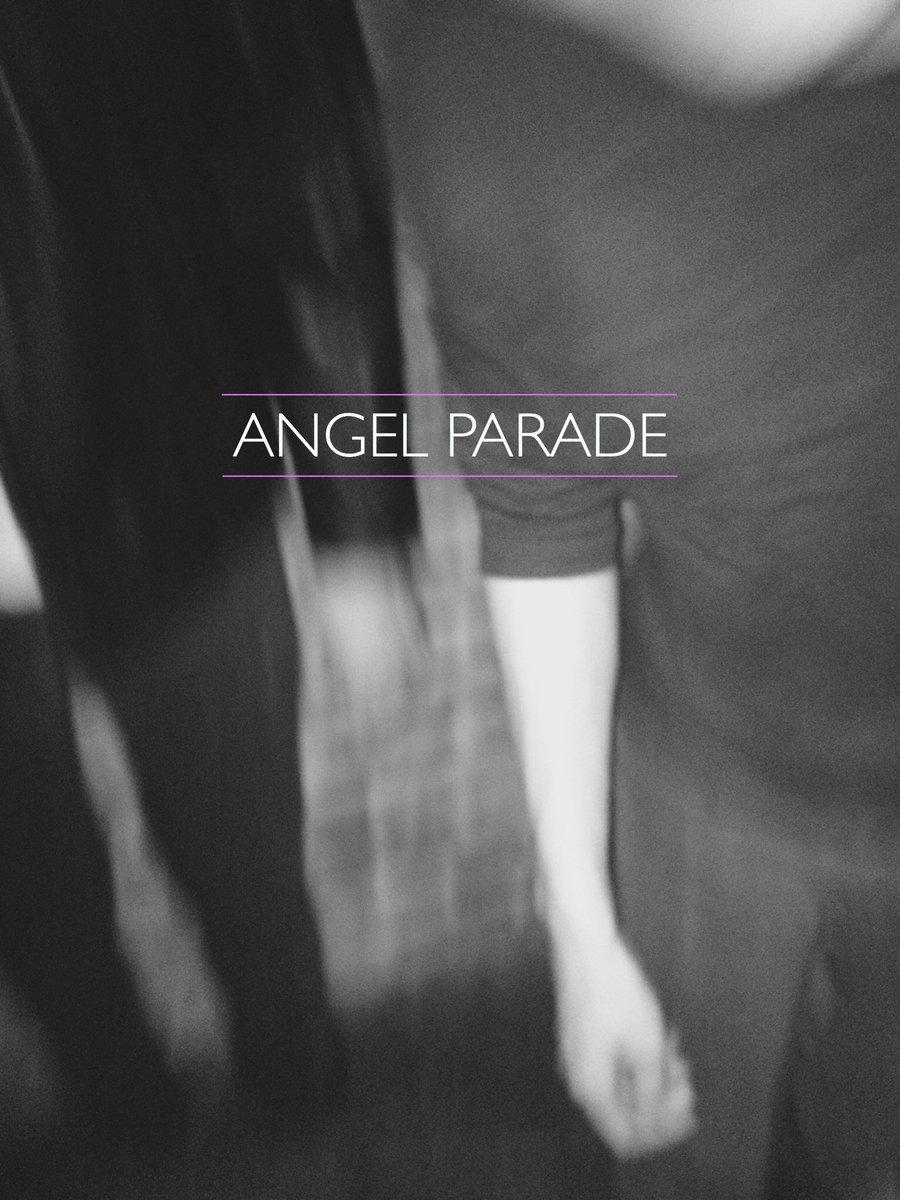 angel-parade-you-say