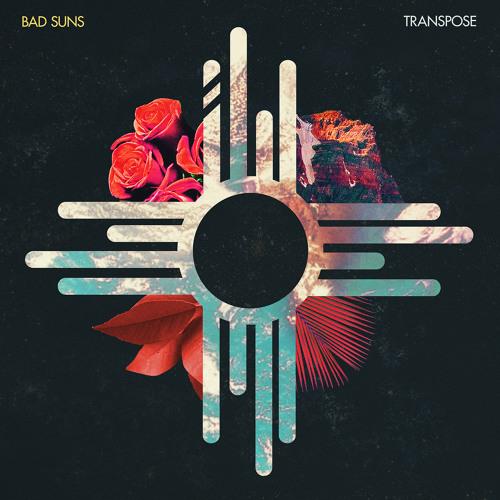 Bad Suns: Transpose EP