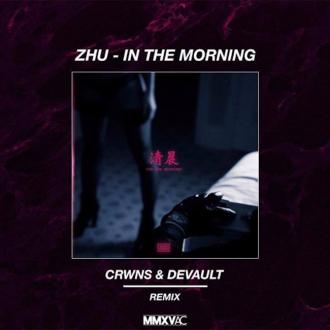 zhu-in-the-morning-crwns-devault-remix